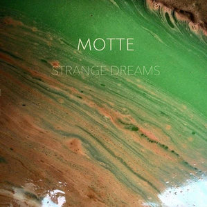 Motte - Strange Dreams LP