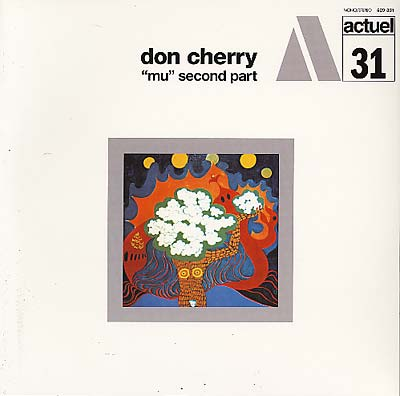 Don Cherry - 'Mu' Second Part LP
