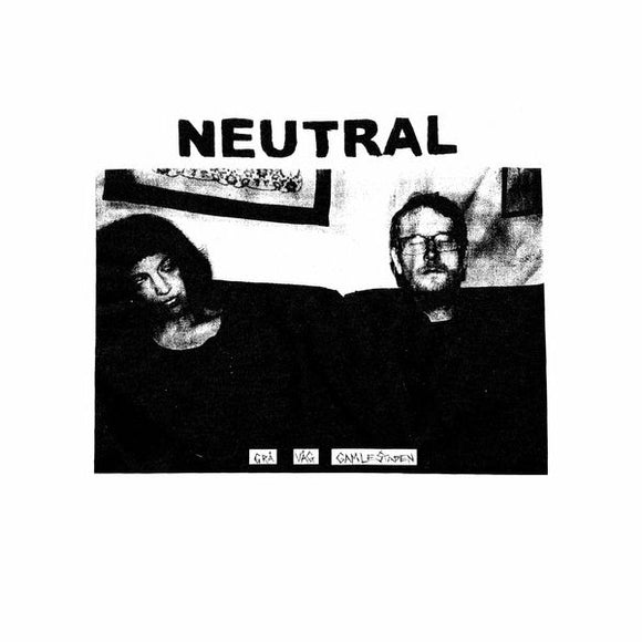 Neutral - Grå Våg Gamlestaden LP PRE-ORDER w/Bonus LP Option