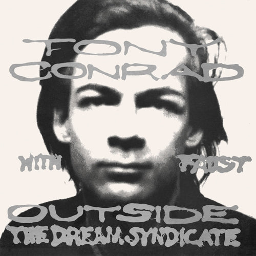 Tony Conrad w/ Faust - Outside The Dream Syndicate LP
