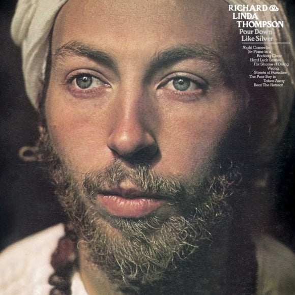 Richard & Linda Thompson - Pour Down Like Silver LP