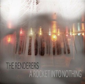 Renderers - A Rocket Into Nothing CD