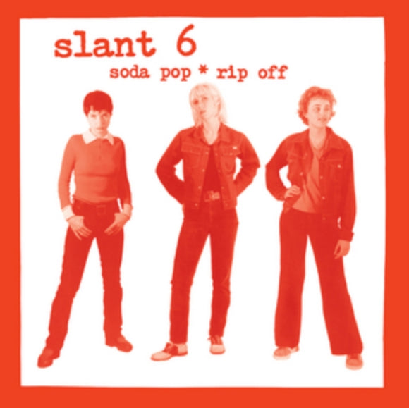 Slant 6 - Soda Pop * Rip Off LP