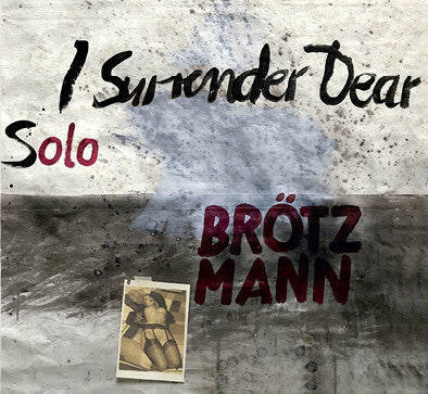 Peter Brotzmann - Solo: I Surrender LP