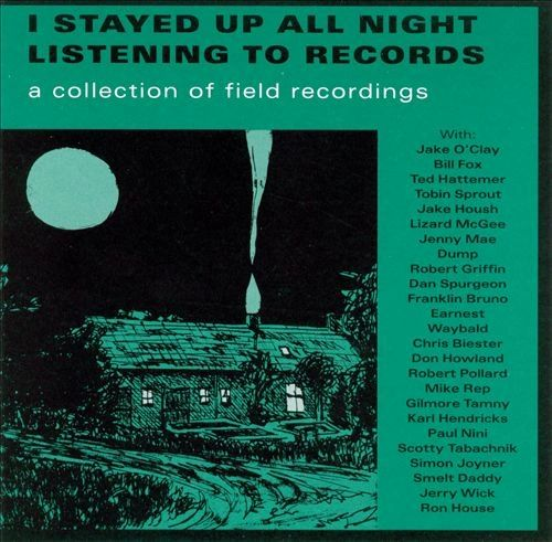 V/A - I Stayed Up All Night Listening To Records CD (Bill Fox, Tobin Sprout, Ron House, Jenny Mae, Mike Rep & More!)