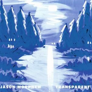 Jason Morphew - Transparent CD