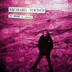Richard Youngs - No Retreat In Comfort CD (2013 Tour)
