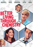 Better Living Through Chemistry- DVD