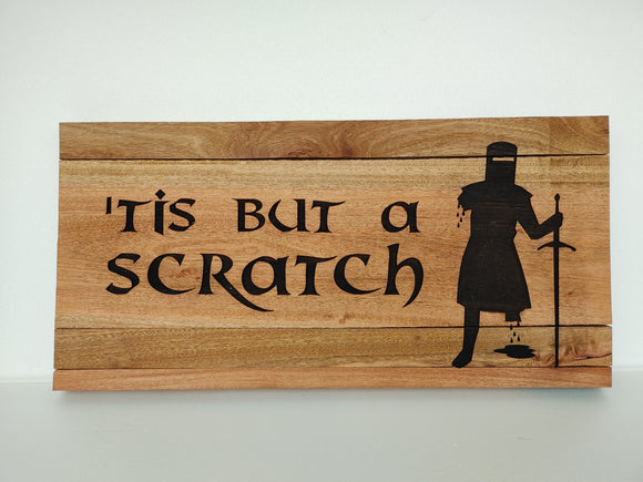 Tis But A Scratch, Monty Python Black Knight Wooden Sign