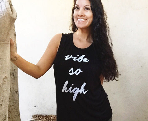 Vibe So High Muscle Tank