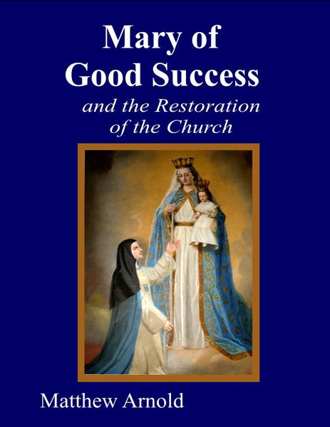 Mary of Good Success Booklet