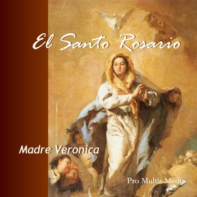 El Santo Rosario (Rosary Recited in Spanish) (CD)