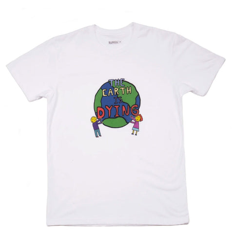 Bureau Earth is Dying T-shirt