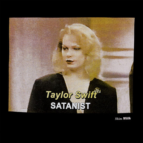 Skim Milk Taylor Swift Satanist Tee