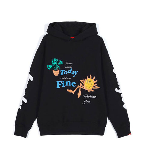 Jungles Bin Fine Without You Hoodie