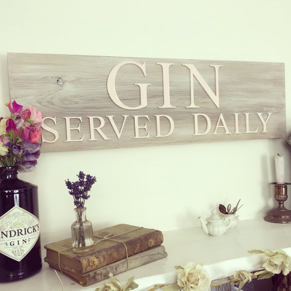 Gin Served Daily sign - Dales Country Interiors