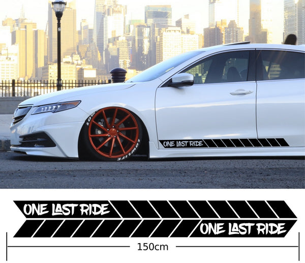 One Last Ride Car Side Stripes Stickers Decals