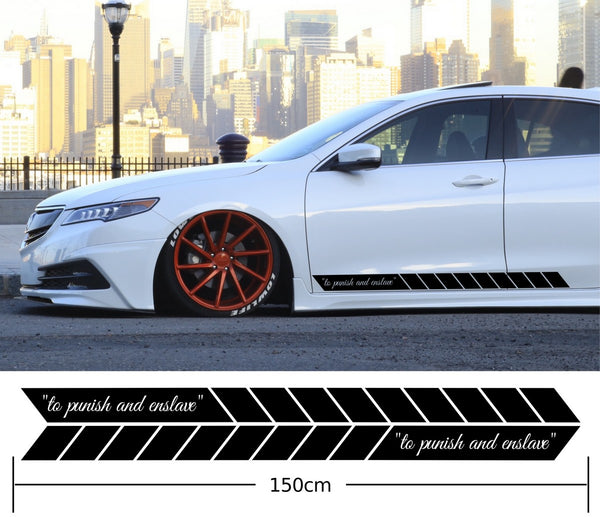 to punish and enslave Car Side Stripes Stickers Decals