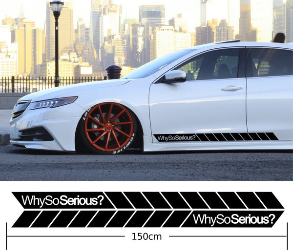 Why So Serious Car Side Stripes Stickers Decals
