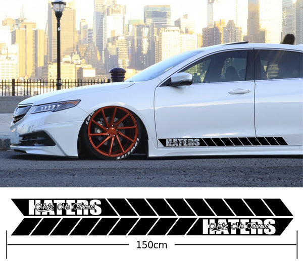 Haters Make Me Famous Side Stripes Stickers Decals