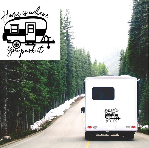 Home Is Where You Park it Caravan Sticker