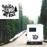 This Is How We Roll Caravan Sticker