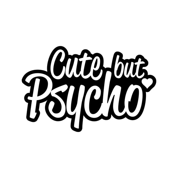 Cute But Psycho Outline Car Sticker