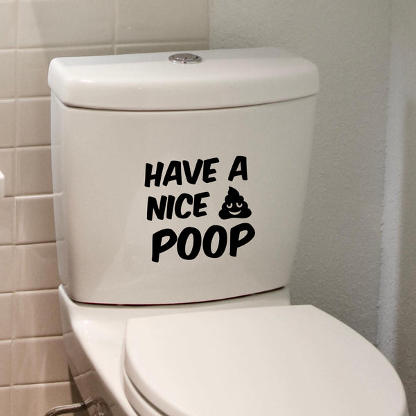 Have a nice poop funny toilet sticker