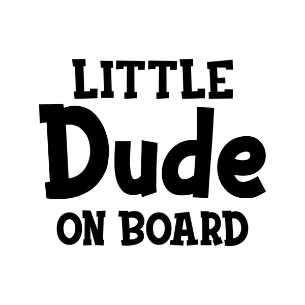 Little Dude On Board Car Sticker