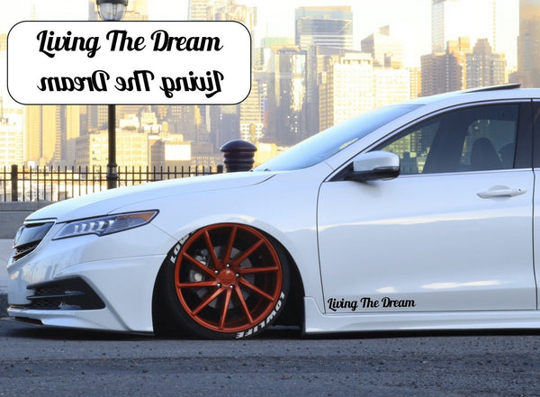 Living The Dream Side Skirt Car Stickers Decals