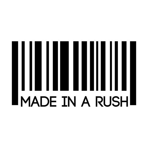 Made In A Rush Car Sticker