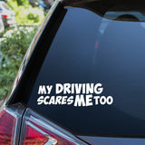 My Driving Scares Me Too Car Sticker