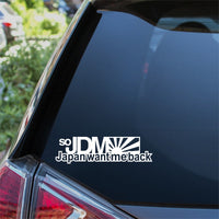So JDM Japan Want Me Back Car Sticker