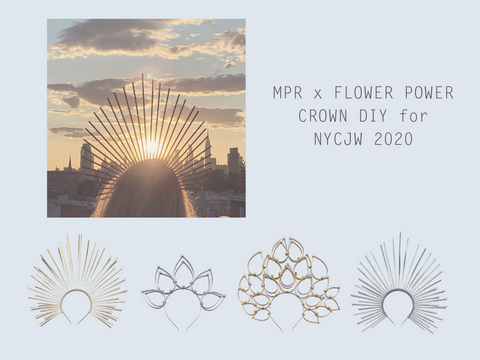 MPR x NYCJW 2020: Flower Power DIY Crown Kit