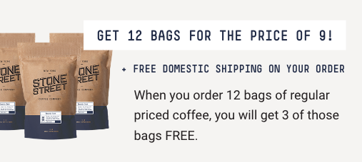 Get 12 bags for the price of 9! Free domestic shipping on your order. When you order 12 bags of regularly priced coffee, you will get 3 of those bags FREE.