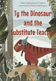 Ty the Dinosaur and the Substitute Teacher
