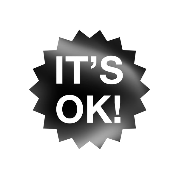 It's Ok! Vinyl Decal