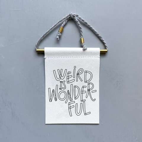 Weird Is Wonderful Brass and String Hanging Banner