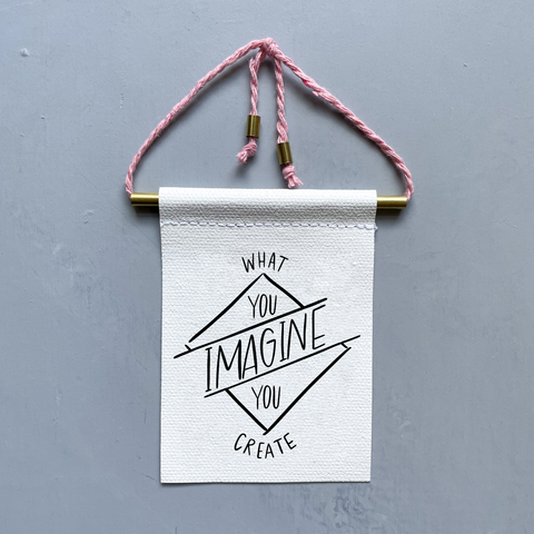What You Imagine You Create Brass and String Hanging Banner