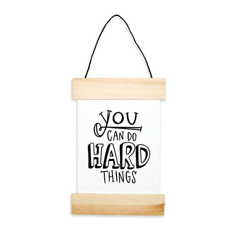 You Can Do Hard Things Banner