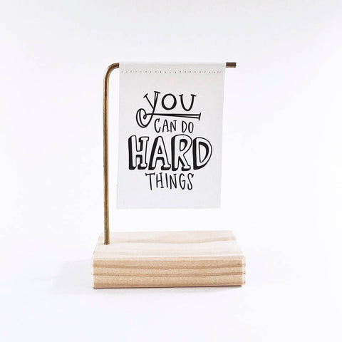 You Can Do Hard Things Standing Banner