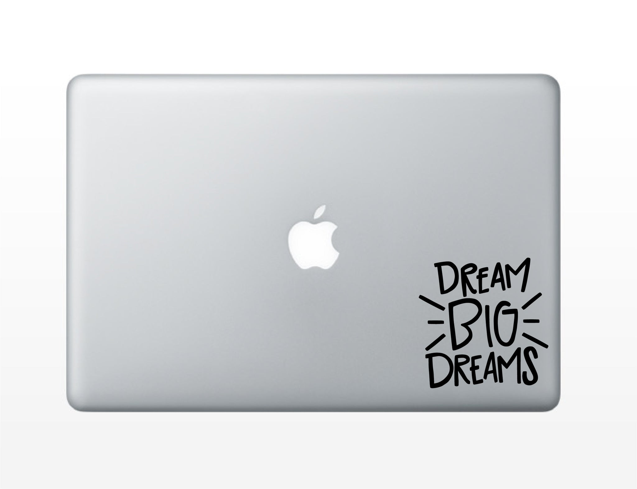 Dream Big Dreams Vinyl Decal