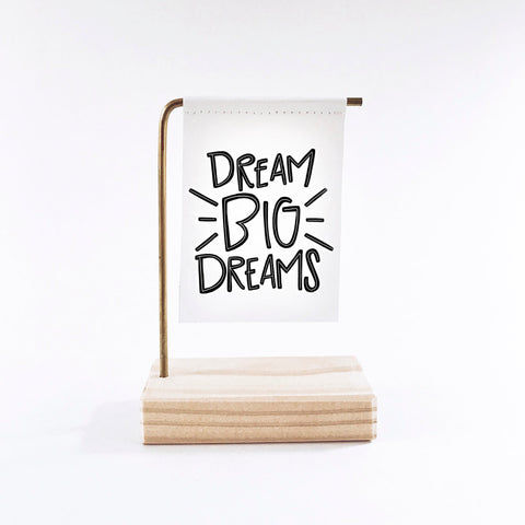 Dream Big Dreams Standing Banner