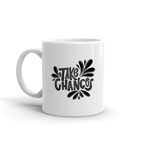 Take Chances Mug