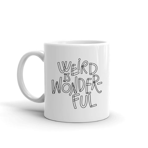 Weird Is Wonderful Mug