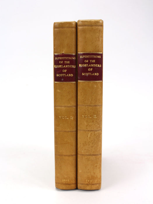 Essays on the Superstitions of the Highlanders of Scotland, 2 Volume set, 1811