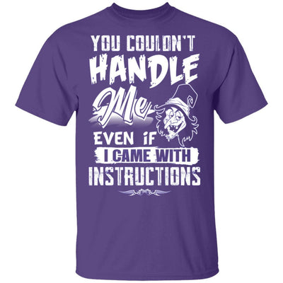 You Couldn't Handle Me - Funny Witch Tshirt Apparel CustomCat Unisex T-Shirt Purple S