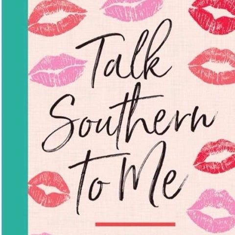 Home and Garden Classics - Talk Southern To Me - Blog Image