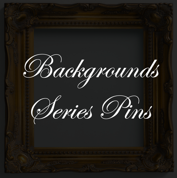 Backgrounds Series Pins