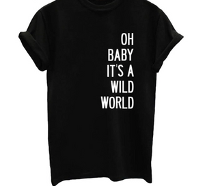 Its a wild world tee